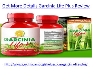 Get Slim Body Garcinia Life Plus