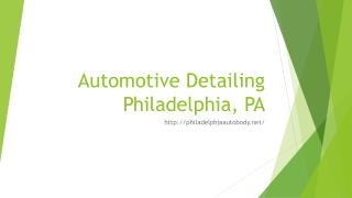 Automotive Detailing Philadelphia, PA