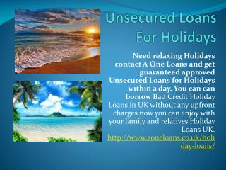 Instant approved Bad Credit Holiday Loans