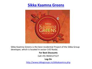 Sikka Kaamna Greens Noida Project