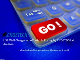 Get USB Charger on Affordable Pricing by CHOETECH at Amazon