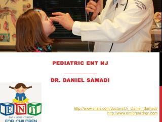 Dr Daniel Samadi - Pediatric ENT NJ