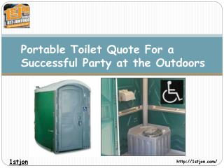 Portable Toilet Quote: For a Successful Party at the Outdoor