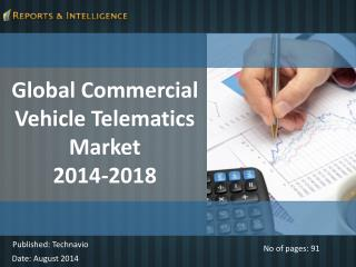 Global Commercial Vehicle Telematics Market 2014-2018