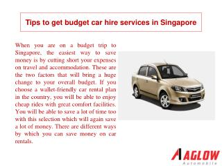 Tips to get budget car hire services in Singapore