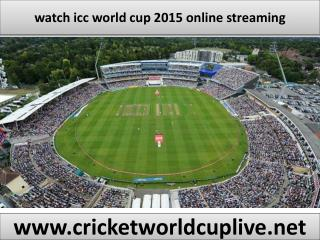watch icc cricket world cup 2015 live online
