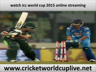 watch icc world cup live streaming