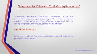 What are the Different Coal Mining Processes?