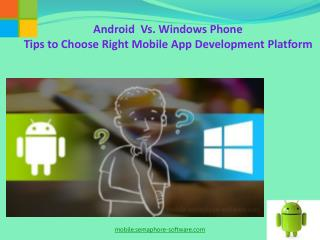 Android Mobile App Vs Windows Mobile App