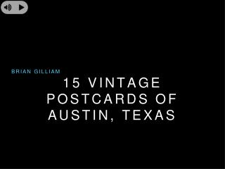 Brian Gilliam - Austin Texas Vintage Postcards