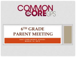 6th Grade  Parent Meeting