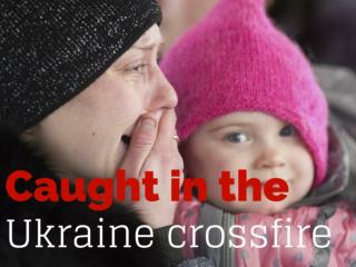 Caught in the Ukraine crossfire