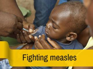 Fighting measles