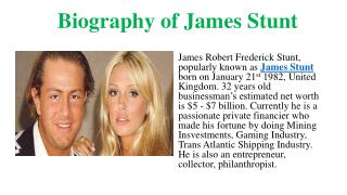 Biography of James Stunt