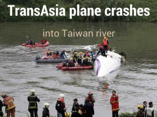 TransAsia plane crashes into Taiwan river