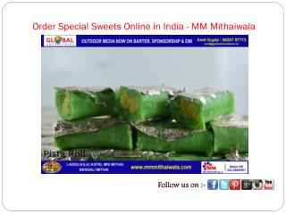 Order Special Sweets Online in India - MM Mithaiwala
