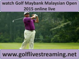 watch Maybank Malaysian Open Golf 2015 online