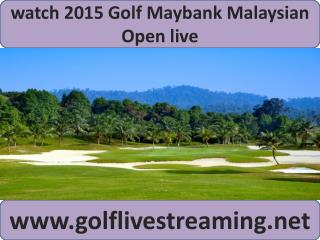 live Maybank Malaysian Open Golf 2015 stream