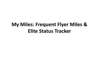 My Miles: Frequent flyer miles & elite status tracker