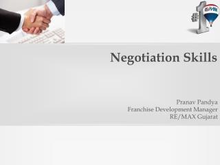 Negotiation Skills in Real Estate - RE/MAX Gujarat