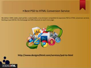 Best PSD to HTML Conversion Service By Designs2html