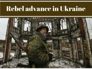 Rebel advance in Ukraine