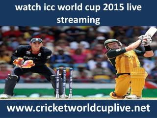 live 2015 icc world cup streaming