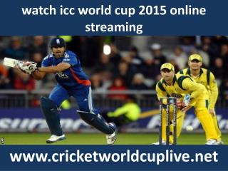 watch cricket icc world cup live streaming