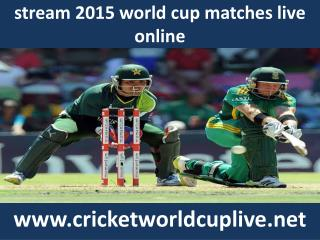 watch icc world cup cricket 2015 live streaming