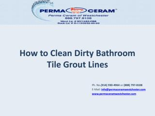 How to Clean Dirty Bathroom Tile Grout Lines