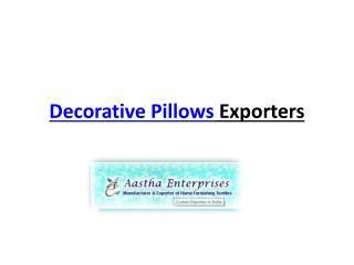 Decorative Pillow Exporter