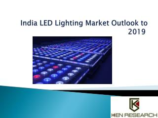 Market Outlook 2015-2019 India LED Lighting Sector