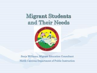 Migrant  Students  and Their Needs