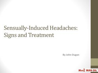 Sensually-Induced Headaches - Signs and Treatment