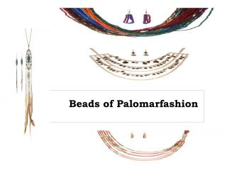 Beads of Palomarfashion