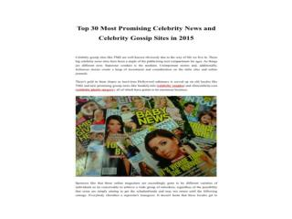 Top 30 Most Promising Celebrity News and Celebrity Gossip Si