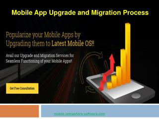 Mobile App Upgrade and Migration Process
