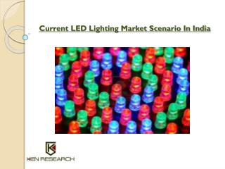 Current LED Lighting Market Outlook in India