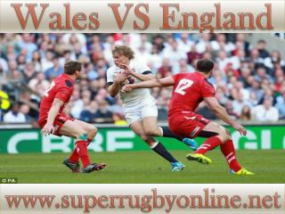 Rugby England vs Wales 6-2-2015 Live On Web