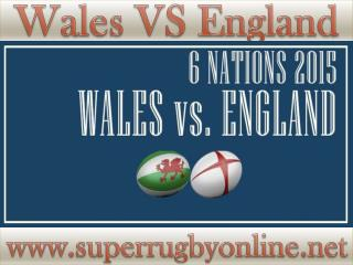 Watch Rugby Six Nations England vs Wales 6-2-2015 Live