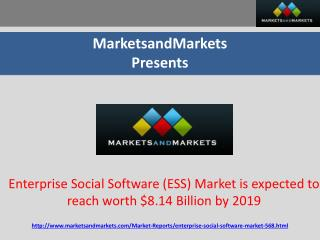 Enterprise Social Software (ESS) Market is expected to reach