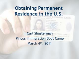 Obtaining Permanent Residence in the U.S.