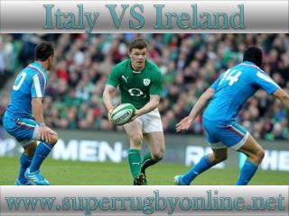 watch rugby Ireland vs Italy live