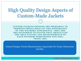 High quality design aspects of custom made jackets