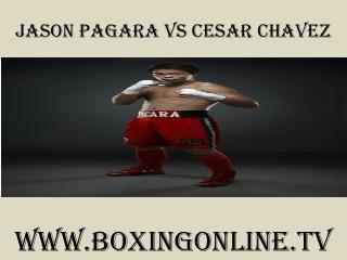 live 7 February 2015 Jason Pagara vs Cesar Chavez