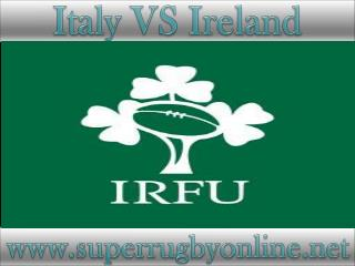 live rugby match Ireland vs Italy