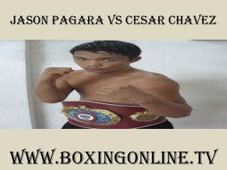 watch Jason Pagara vs Cesar Chavez live broadcast online
