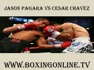watch Jason Pagara vs Cesar Chavez live stream %