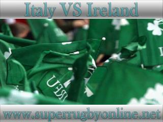 watch rugby Ireland vs Italy live online