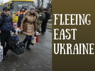 Fleeing east Ukraine